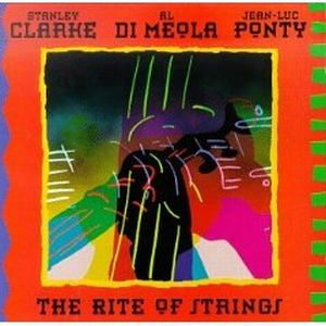 Stanley Clarke The Rite Of Strings (with Al Di Meola & Jean-Luc Ponty) album cover