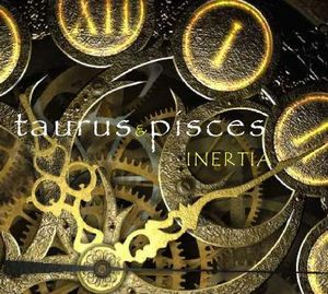 Inertia by TAURUS AND PISCES album cover