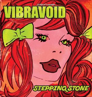 Stepping Stone by VIBRAVOID album cover