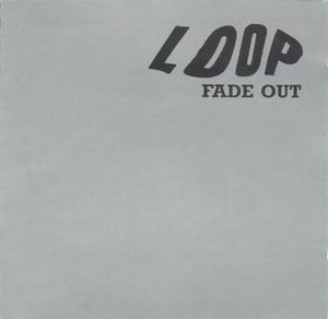 Fade Out by LOOP album cover