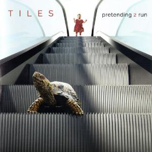 Pretending 2 Run by TILES album cover