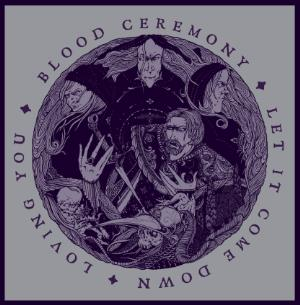 Blood Ceremony Let It Come Down album cover