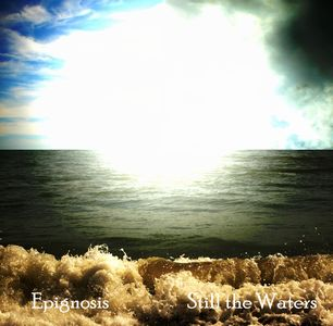 Epignosis - Still the Waters CD (album) cover