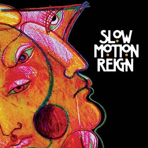 Slow Motion Reign by SLOW MOTION REIGN album cover