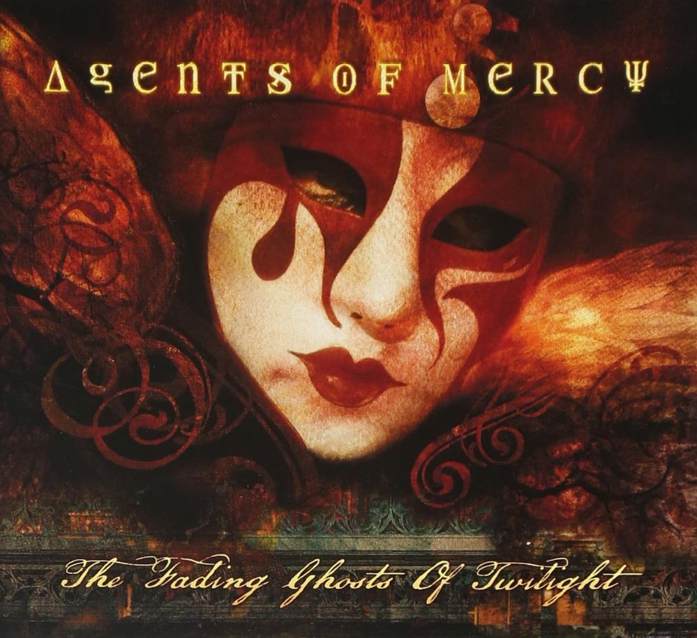 Agents Of Mercy The Fading Ghosts of Twilight album cover