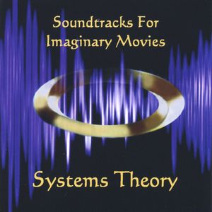 Systems Theory Soundtracks for Imaginary Movies album cover