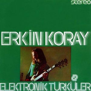 Elektronik T�rk�ler by KORAY, ERKIN album cover