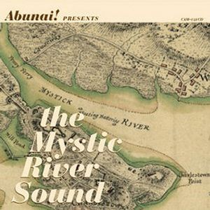 Abunai! The Mystic River Sound album cover