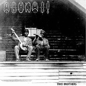 Abunai! Two Brothers album cover