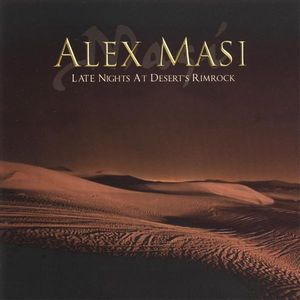 Alex Masi Late Nights At Desert's Rimrock album cover