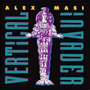 Alex Masi Vertical Invader album cover