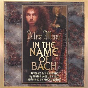 Alex Masi In The Name Of Bach album cover