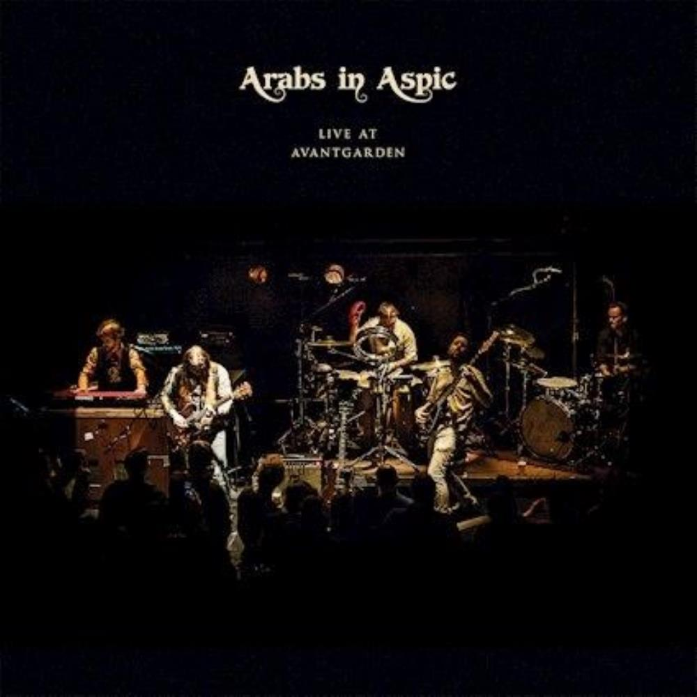 Live at Avantgarden by Arabs in Aspic album rcover