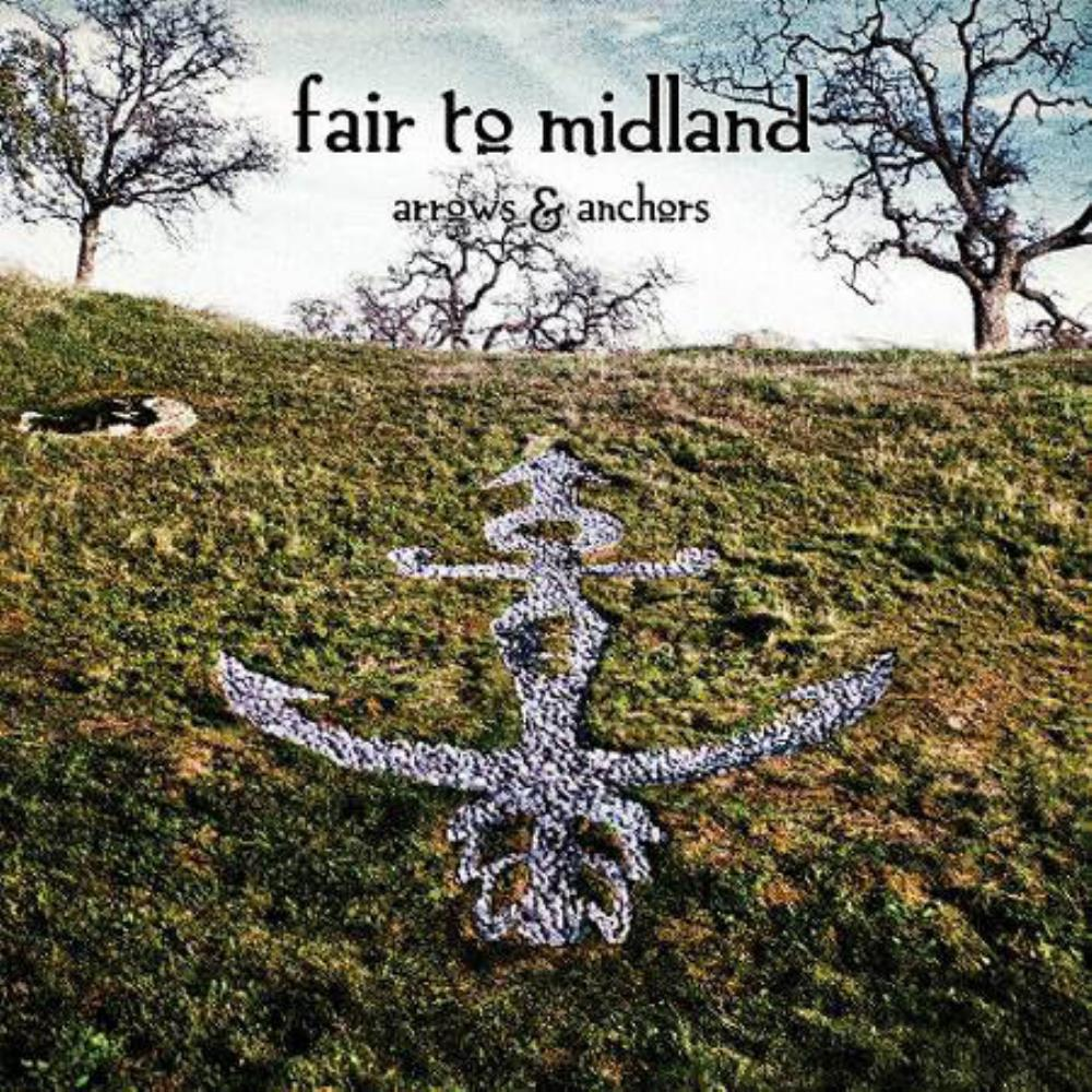 Arrows & Anchors by FAIR TO MIDLAND album cover