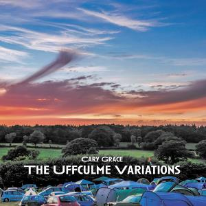 Cary Grace - The Uffculme Variations CD (album) cover