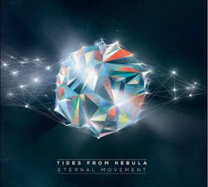 Eternal Movement by TIDES FROM NEBULA album cover