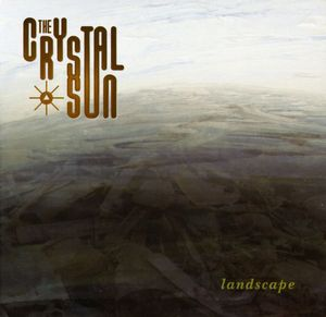 Landscape by CRYSTAL SUN, THE album cover