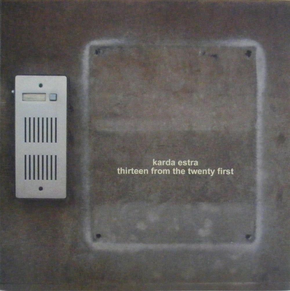 Karda Estra - Thirteen From The Twenty First CD (album) cover