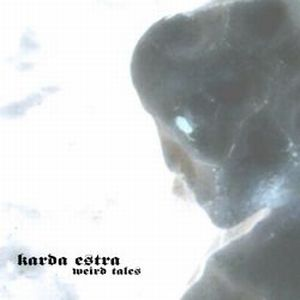 Karda Estra - Weird Tales CD (album) cover