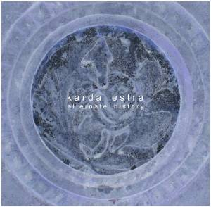 Karda Estra Alternate History  album cover