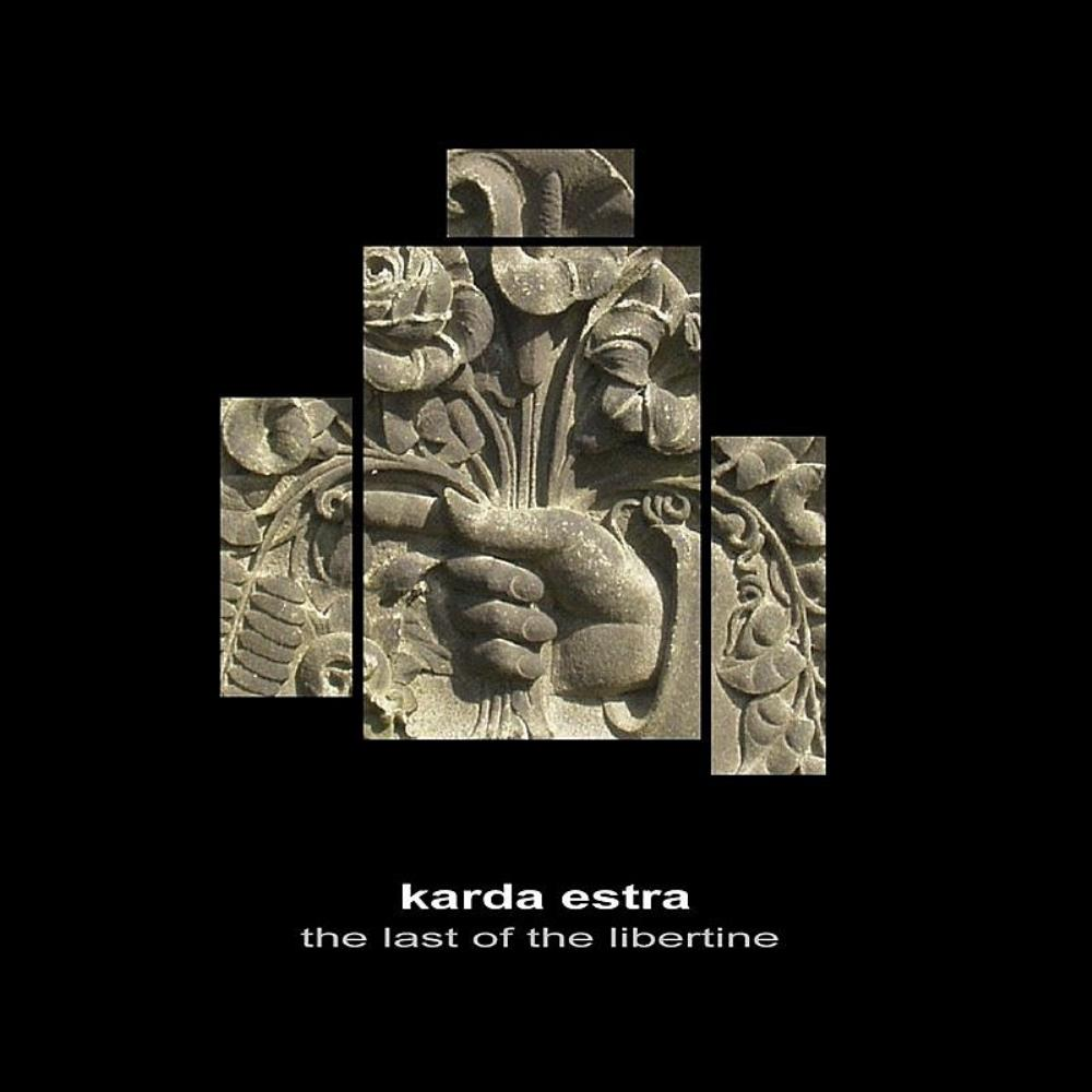The Last Of The Libertine by KARDA ESTRA album cover