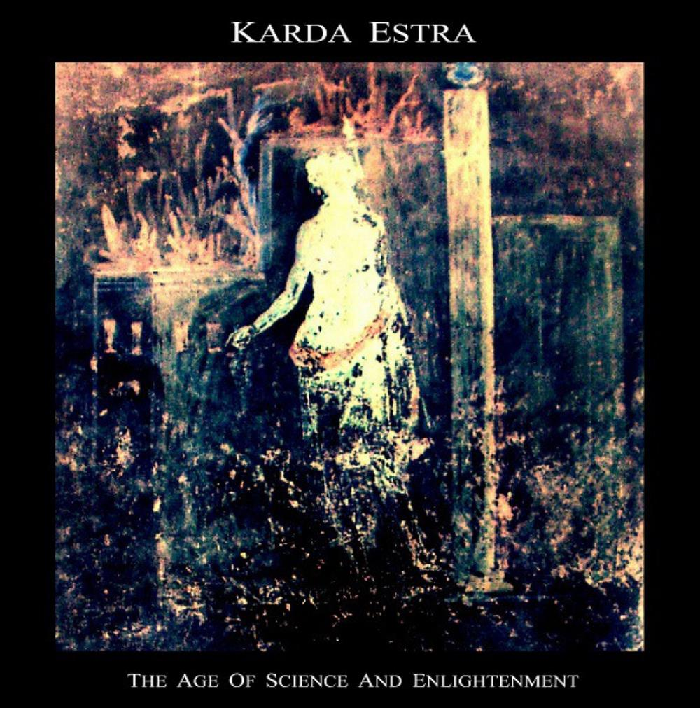 The Age Of Science And Enlightenment by KARDA ESTRA album cover