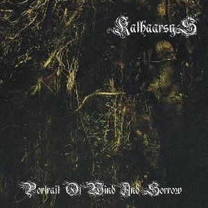Portrait of Wind and Sorrow by KATHAARSYS album cover