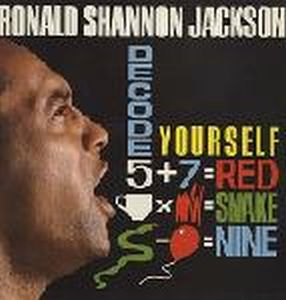 Ronald Shannon Jackson Decode Yourself (with The Decoding Society) album cover