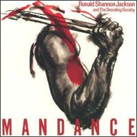 Ronald Shannon Jackson Man Dance ( with The Decoding Society) album cover