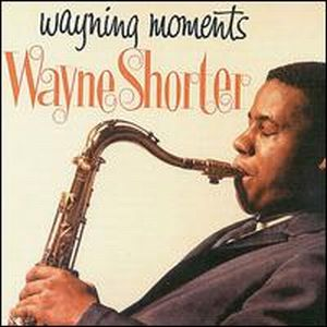Wayne Shorter Wayning Moments album cover