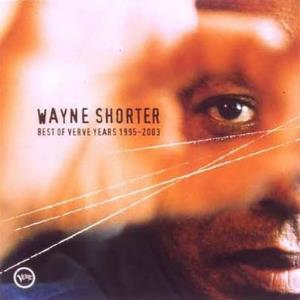 Wayne Shorter Best of Verve Years 1995-2003 album cover