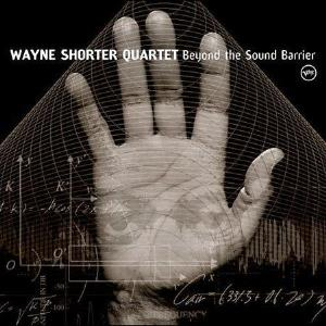 Wayne Shorter Beyond the Sound Barrier album cover