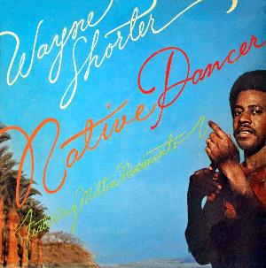 Wayne Shorter Native Dancer (with Milton Nascimento) album cover