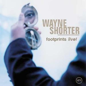 Wayne Shorter Footprints Live! album cover