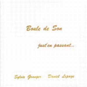 Just'En Passant by BOULE DE SON album cover