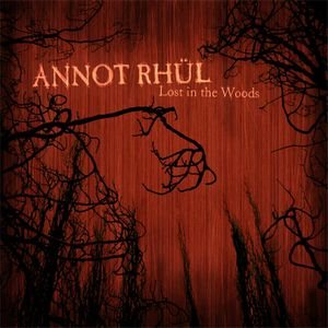 Lost In The Woods by ANNOT RH�L album cover