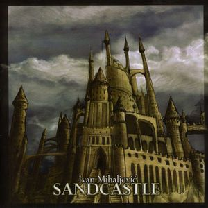 Sandcastle by MIHALJEVIC, IVAN album cover