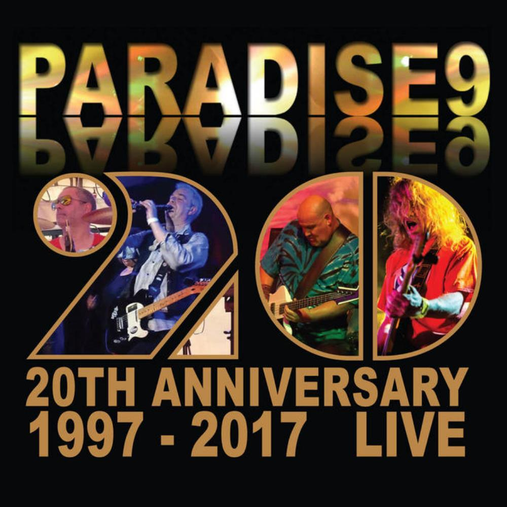 20th Anniversary: 1997 - 2017 Live by PARADISE 9 album cover