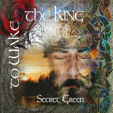 Secret Green To Wake the King album cover