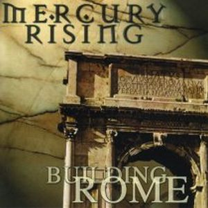 Building Rome by MERCURY RISING album cover