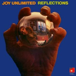 Joy Unlimited Reflections album cover