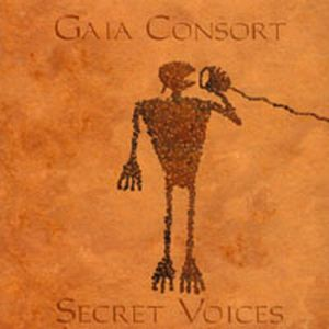 Secret Voices by GAIA CONSORT album cover