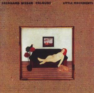 Little Movements by WEBER, EBERHARD album cover