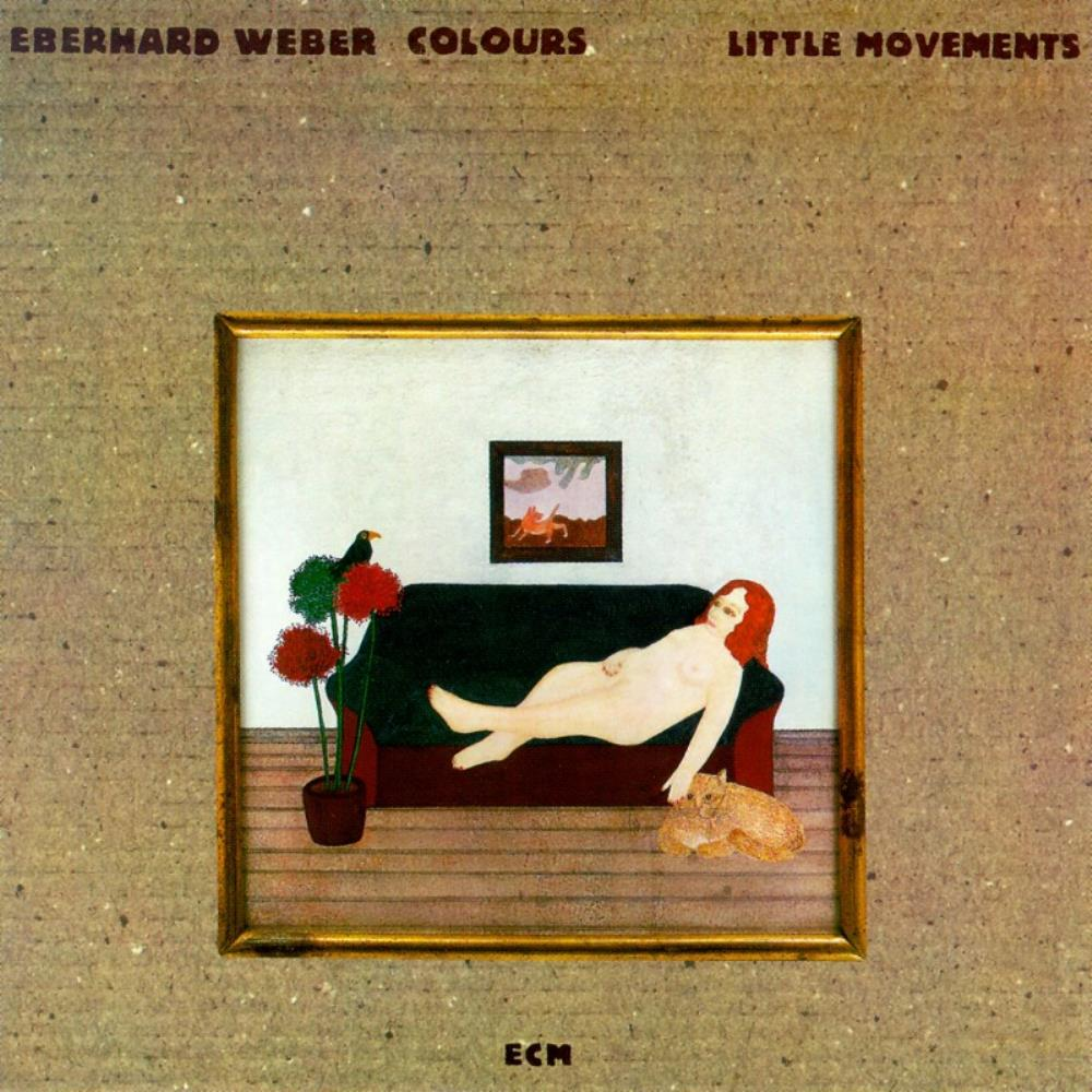 Eberhard Weber Colours: Little Movements by WEBER, EBERHARD album cover