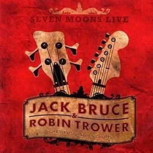 Seven Moons Live (with Robin Trower) by BRUCE, JACK album cover