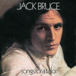 Songs for a Tailor by BRUCE, JACK album cover