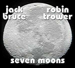 Jack Bruce Seven Moons ( with Robin Trower) album cover