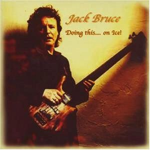 Jack Bruce Doing This . . . On Ice! album cover