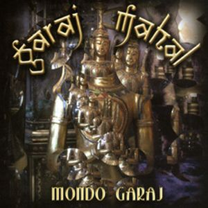 Garaj Mahal - Mondo Garaj CD (album) cover