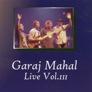 Garaj Mahal Live Vol. III album cover